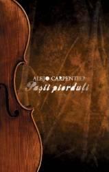 Pasii pierduti - Alejo Carpentier