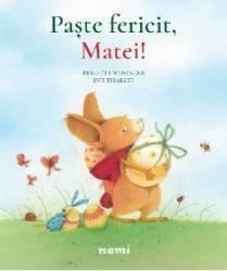 Paste fericit Matei - Brigitte Weninger Eve Tharlet Carti