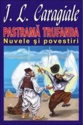 Pastrama trufanda - I.L. Caragiale
