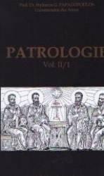 Patrologie vol. II partea 1 - G. Papadopoulos Carti