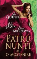 Patru nunti si o mostenire - Julia Quinn Eloisa James Connie Brockway