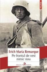 Pe frontul de vest nimic nou - Erich Maria Remarque