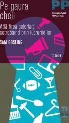 Pe gaura cheii - Sam Gosling