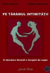 Pe Taramul Intimitatii - Gordon Wheeler Stephanie Backman