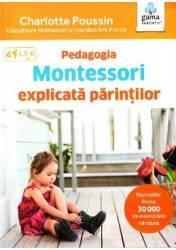 Pedagogia Montessori explicata parintilor