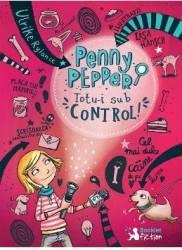 Penny Pepper. Totu-i sub control - Ulrike Rylance Lisa Hansch
