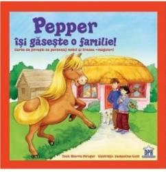 Pepper isi gaseste o familie