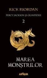 Percy Jackson si Olimpienii Vol. 2 Marea monstrilor - Rick Riordan