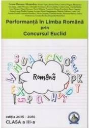 Performanta in Limba Romana prin Concursul Euclid cls 3 ed.2015-2016 - Laura-Roxana Alexandru title=Performanta in Limba Romana prin Concursul Euclid cls 3 ed.2015-2016 - Laura-Roxana Alexandru