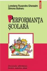 Performanta scolara - Loredana Ruxandra Gherasim Simona Butnaru