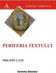 Periferia Textului - Philippe Lane