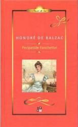 Peripetiile Fanchettei - Honore De Balzac
