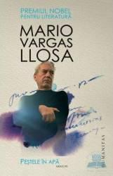 Pestele in apa. Memorii - Mario Vargas Llosa