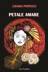Petale amare - Longin Popescu title=Petale amare - Longin Popescu