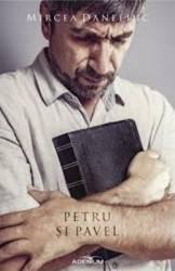 Petru si Pavel - Mircea Daneliuc
