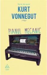 Pianul mecanic - Kurt Vonnegut