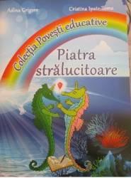 Piatra Stalucitoare - Adina Grigore