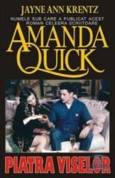 Piatra viselor - Amanda Quick