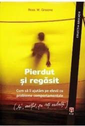 Pierdut si regasit - Ross W. Greene