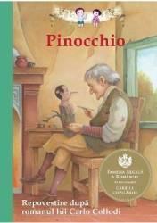 Pinocchio. Repovestire dupa romanul lui Carlo Collodi Carti