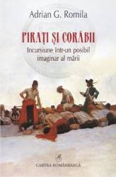 Pirati si corabii - Adrian G. Romila