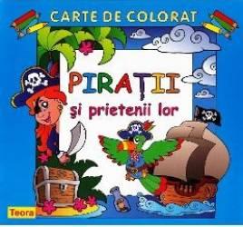 Piratii si prietenii lor - Carte de colorat