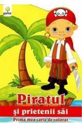 Piratul Si Prietenii Sai - Prima Mea Carte De Colorat