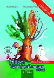 Piticot descopera natura - Grupa Mijlocie - Adina Grigore Cristina Ipate-Toma Carti
