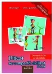Piticot Se Comporta Civilizat Grupa Mica 3-4 Ani - Adina Grigore