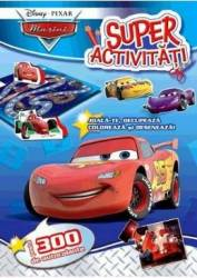 Pixar - Masini - Super activitati. Peste 300 de autocolante