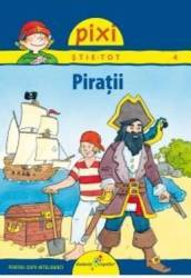 Pixi stie-tot - 4. Piratii - Imke Rudel