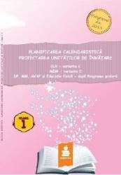 Planificarea calendaristica. Proiectarea unitatilor de invatamant. Varianta C - Clasa a 1-a