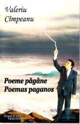 Poeme pagane. Poemas paganos - Valeriu Cimpeanu