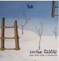 Poeme pentru pasari si extraterestrii - Cristian Badilita Carti