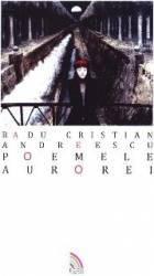 Poemele Aurorei - Radu Cristian Andreescu