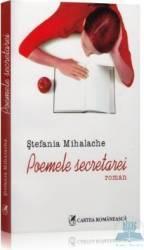 Poemele secretarei - Stefania Mihalache Carti