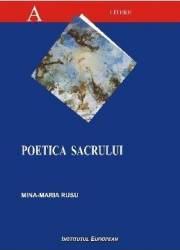 Poetica sacrului - Mina-Maria Rusu
