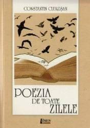 Poezia de toate zilele - Constantin Cublesan