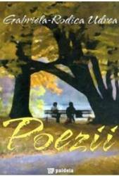 Poezii - Gabriela-Rodica Udrea