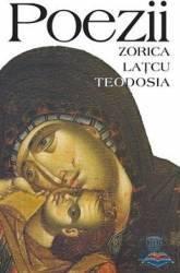 Poezii - Zorica Latcu Teodosia Carti