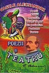 Poezii si teatru - Vasile Alecsandri