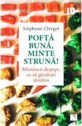 Pofta buna minte struna - Stephane Clerget