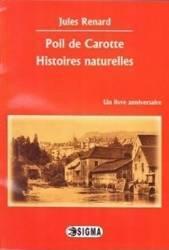 Poil de Carotte. Histoires naturelles - Jules Renard