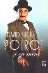 Poirot si cu mine - David Suchet