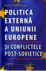 Politica externa a Uniunii Europene si Conflictele post-sovietice - Nicu Popescu