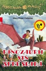 Portalul magic 1 Dinozaurii vin spre seara - Mary Pope Osborne