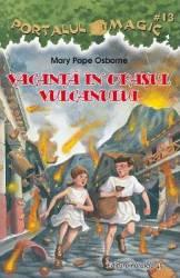 Portalul magic 13 Vacanta in orasul vulcanului - Mary Pope Osborne