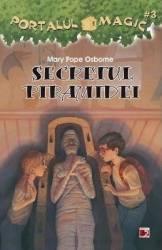 Portalul Magic 3 - Secretul piramidei - Mary Pope Osborne Carti