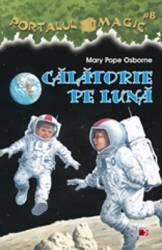 Portalul Magic 8 Calatorie Pe Luna - Mary Pope Osborne
