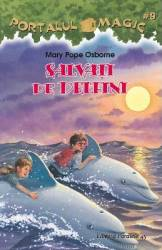 Portalul Magic 9 Salvati delfinii - Mary Pope Osborne